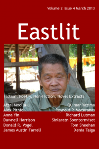 The complete list of contents for the Eastlit March Issue is below. Please click on a link to go to the page. Eastlit Cover. The picture is Lifetime by Sinlaratn Soontornviset. The cover design is by Graham Lawrence. Editorial by Bryn Tennant. Mirage by Xenia Taiga Four Poems by Anna Yin. The poems are: My Father's Family Tree, The Bodhi Tree, Raspberries and Root Carving. South East Asia: Patterns and Paradoxes by Quimar Yazima The Colors of the Wings by Richard Lutman. This is the second chapter of the novella The Iron Butterfly. The first chapter was published in Eastlit's January issue. Four Poems by Afzal Moolla. The poems are: Port of Call, The Whispering Leaf, Warning: Soppy Love Scribble! and The Swaying of the Grass. The Gibbon Rehabilitation Project by James Austin Farrell. Common Filipino Funeral Superstitions Rebutted by Reynold P. Macaranas Oil by Donald R. Vogel. An extract from a novel tentatively titled Father John. Five Poems by Dawnell Harrison. The poems are: Loneliness, The Sunrise Burned, The Mirage, Icy Waves and The Great Taproot. Viva La Difference by Alex Pithie The Pearl Necklace by Tom Sheehan Contributors. An alphabetical list of all the contributors to the March issue of Eastlit complete with biographies of all the writers and poets. Note on Work. Please note that we publish work as received. We do not edit work for minor errors. We regard these as decisions made by the author. The one exception is that we may work with second language writers to help them say what they want to say. Please note all work whether writing or pictures remains the copyrighted work of its authors. Subscribe to our newsletter for all the latest on upcoming issues, competitions, incentives, contributors and news in general.