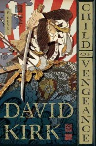 A book review by Stefanie Field: Child of Vengeance by David Kirk.