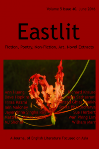 Eastlit June 2016 Cover Picture: Lily by Dave Hopkins. Cover design by Graham Lawrence. Copyright photographer, Eastlit and Graham Lawrence.