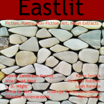 Eastlit Archive: Eastlit July 2016 Cover Picture: The Wall by Graham Lawrence. Cover design by Graham Lawrence. Copyright photographer, Eastlit and Graham Lawrence.