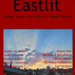 Eastlit November 2016 Cover Picture: VaTretes, Jawa Timur, Indonesia by Wayne Duplessis. Cover design by Graham Lawrence. Copyright photographer, Eastlit and Graham Lawrence.