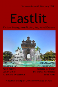 Eastlit February 2017 Cover Picture: Patuxai, Vientiane, Laos by Graham Lawrence. Cover design by Graham Lawrence. Copyright photographer, Eastlit and Graham Lawrence.