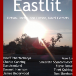Archive Eastlit July 2013. The Front cover picture is Rising by Sinlaratn Soontornviset. The Eastlit July 2013 cover was designed and created by Graham Lawrence.
