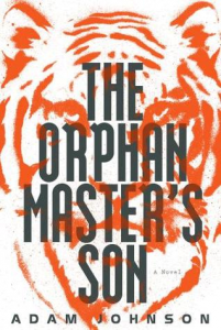 The Orphan Master's Son by Adam Johnson. An Eastlit review by Stefanie Field