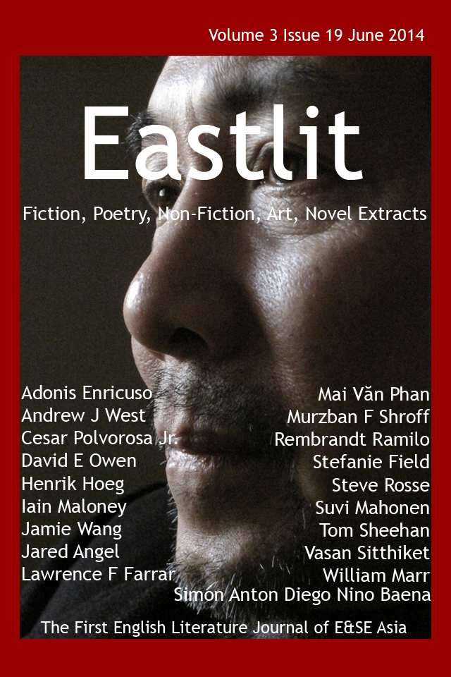 Eastlit June 2014 Cover. Picture: Mai Văn Phấn by Nguyễn Quang Thiều  Cover design by GrahamLawrence. Copyright photographer, Eastlit and Graham Lawrence.