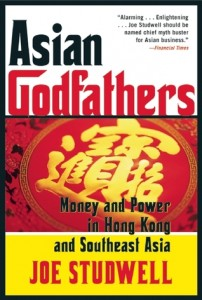 Eastlit June 2014: Asian Godfathers by Joe Studwell. A Review by Stefanie Field