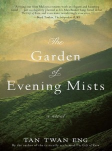 Eastlit August 2014: The Garden of Evening Mists by Tan Twan Eng. A Review by Stefanie Field