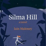 Eastlit: Recently Published Literature: Silma Hill. Iain Maloney