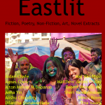 Eastlit Archive. Eastlit March 2016 Cover Picture: Holi (11) by Sheri Vandermolen. Cover design by Graham Lawrence. Copyright photographer, Eastlit and Graham Lawrence.