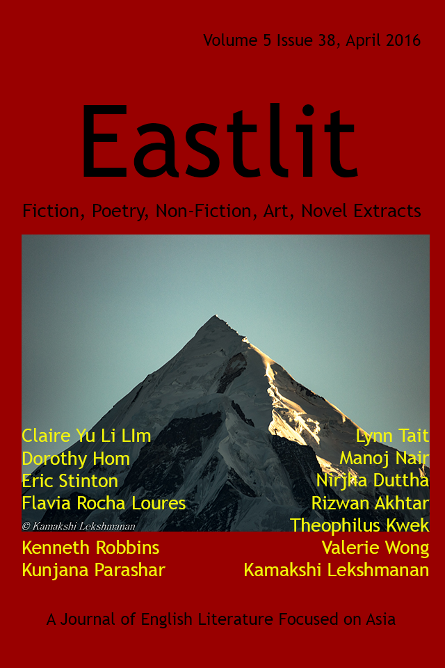 Eastlit April 2016 Cover Picture: Panchchuli by Kamkshi Lekshmanan. Cover design by Graham Lawrence. Copyright photographer, Eastlit and Graham Lawrence.