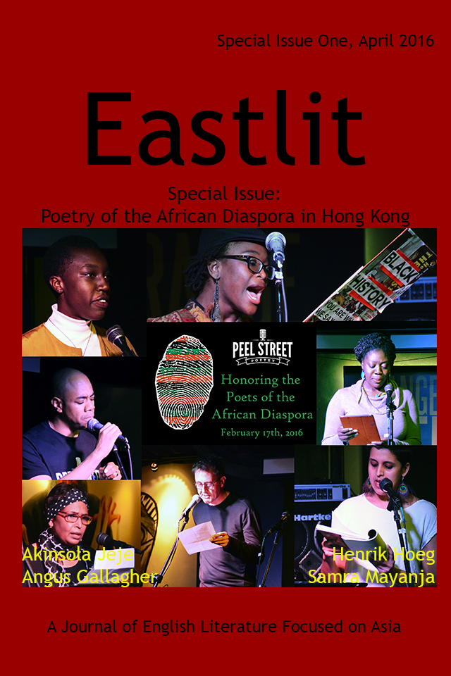 Eastlit Special Issue One: Peel Street Poetry. African Poets in Hong Kong.